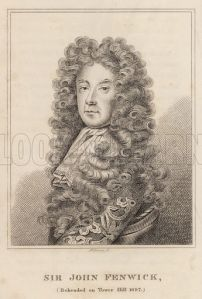 Sir John Fenwick, Beheaded on Tower Hill 1697
